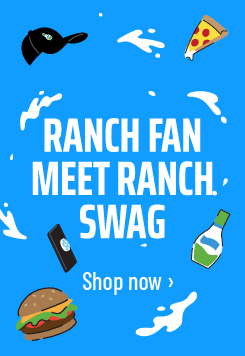 Ranch fan, meet ranch swag. Shop now.