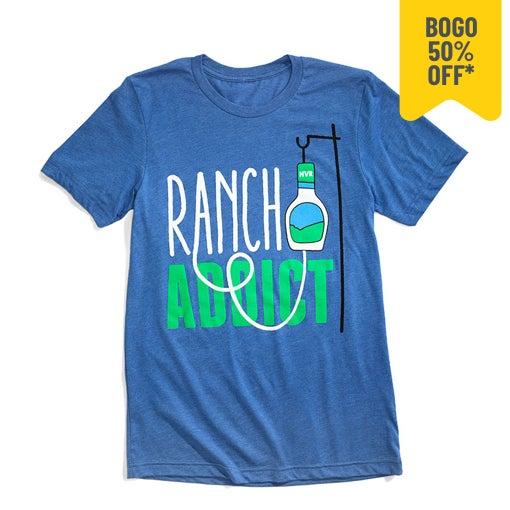 ranch addict t-shirt